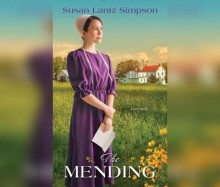 The Mending av Susan Lantz Simpson (Lydbok-CD)