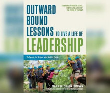 Outward Bound Lessons to Live a Life of Leadership av Mark Michaux Brown (Lydbok-CD)