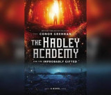 Omslag - The Hadley Academy for the Improbably Gifted