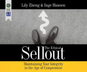 The Ethical Sellout av Inge Hansen og Lily Zheng (Lydbok-CD)