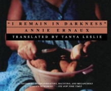 I Remain in Darkness av Annie Ernaux (Lydbok-CD)