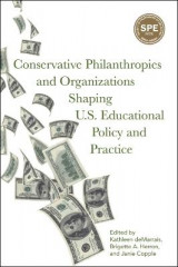 Omslag - Conservative Philanthropies and Organizations Shaping U.S. Educational Policy and Practice