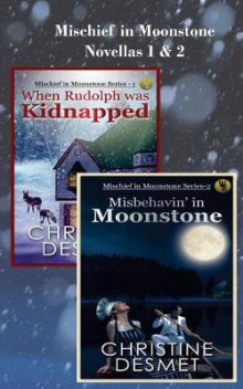 Mischief in Moonstone Series, Novellas 1 and 2 av Christine Desmet (Heftet)