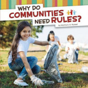 Why Do Communities Need Rules? av Martha E H Rustad (Innbundet)