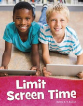Limit Screen Time av Martha E. H. Rustad (Innbundet)