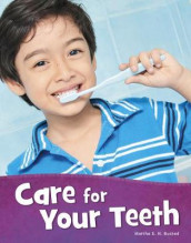 Care for Your Teeth av Martha E. H. Rustad (Innbundet)