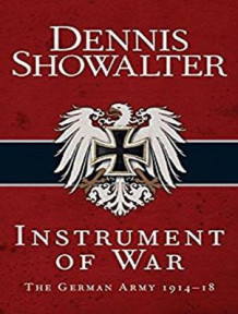 Instrument of War av Dennis E. Showalter (Lydbok-CD)