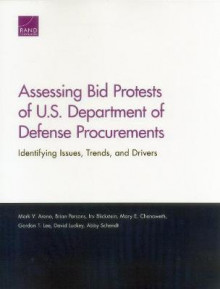 Assessing Bid Protests of U.S. Department of Defense Procurements av Mark V Arena, Brian Persons, Irv Blickstein, Mary E Chenoweth, Gordon T Lee, David Luckey og Abby Schendt (Heftet)
