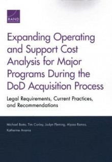 Expanding Operating and Support Cost Analysis for Major Programs During the Dod Acquisition Process av Michael Boito, Tim Conley, Joslyn Fleming, Alyssa Ramos og Katherine Anania (Heftet)
