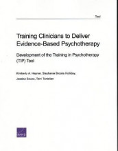 User Guide for the Training in Psychotherapy (Tip) Tool 2.0 av Kimberly A Hepner, Stephanie Brooks Holliday, Jessica Sousa og Terri Tanielian (Heftet)