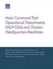 Main Command Post-Operational Detachments (MCP-ODs) and Division Headquarters Readiness av Stephen Dalzell (Heftet)
