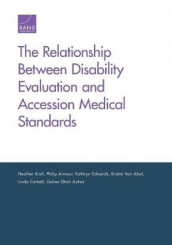 The Relationship Between Disability Evaluation and Accession Medical Standards av Heather Krull (Heftet)
