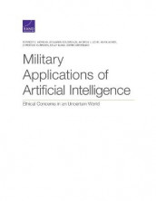 Military Applications of Artificial Intelligence av Benjamin Boudreaux, Andrew J Lohn og Forrest E Morgan (Heftet)