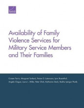 Availability of Family Violence Services for Military Service Members and Their Families av Coreen Farris, Praise O Iyiewuare og Margaret Tankard (Heftet)