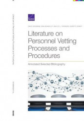 Literature on Personnel Vetting Processes and Procedures av Sina Beaghley, Ashley L Rhoades og David Stebbins (Heftet)