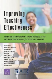 Improving Teaching Effectiveness av Alice Huguet, Deborah J Holtzman og Abby Robyn (Heftet)