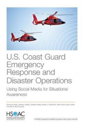 U.S. Coast Guard Emergency Response and Disaster Operations av Sohaela Amiri, Sarah Nowak og Douglas Yeung (Heftet)