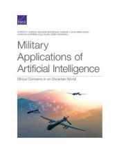 Military Applications of Artificial Intelligence: Ethical Concerns in an Uncertain World av Benjamin Boudreaux, Andrew J Lohn og Forrest E Morgan (Heftet)