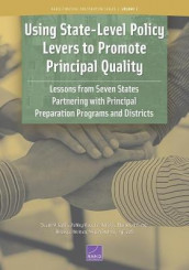 Using State-Level Policy Levers to Promote Principal Quality av Susan M Gates, Ashley Woo og Lea Xenakis (Heftet)