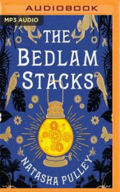 The Bedlam Stacks av Natasha Pulley (Lydbok-CD)