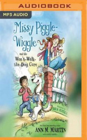 Missy Piggle-Wiggle and the Won't-Walk-the-Dog Cure av Ann M. Martin og Annie Parnell (Lydbok-CD)