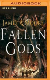 Fallen Gods av James A. Moore (Lydbok-CD)