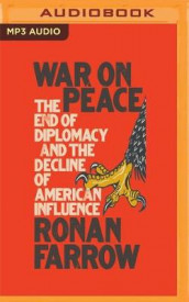 War on Peace av Ronan Farrow (Lydbok-CD)