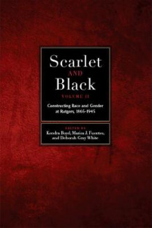 Scarlet and Black, Volume Two (Innbundet)