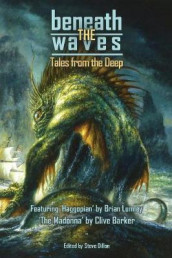 Beneath the Waves av Clive Barker, Howard Phillip Lovecraft og Brian Lumley (Heftet)