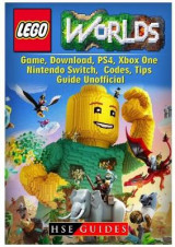 Omslag - Lego Worlds Game, Download, Ps4, Xbox One, Nintendo Switch, Codes, Tips Guide Unofficial