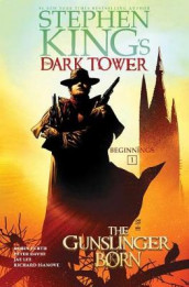 The Gunslinger Born, Volume 1 av Peter David, Robin Furth og Stephen King (Innbundet)