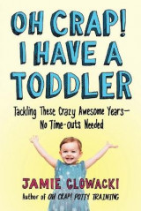 Omslag - Oh Crap! I Have a Toddler