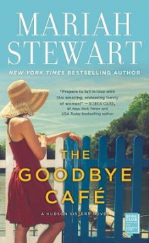 The Goodbye Cafe av Mariah Stewart (Heftet)