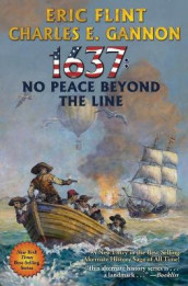 1637: No Peace Beyond the Line av Eric Flint og Charles Gannon (Innbundet)