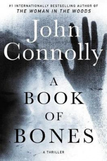 A Book of Bones av John Connolly (Innbundet)