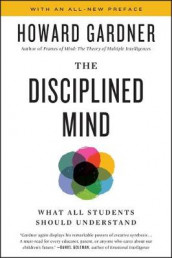 Disciplined Mind av Howard Gardner (Heftet)