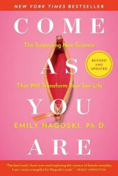 Come as You Are: Revised and Updated av Emily Nagoski (Heftet)