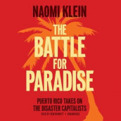 The Battle for Paradise Lib/E av Naomi Klein (Lydbok-CD)
