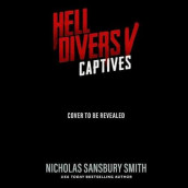 Hell Divers V: Captives av Nicholas Sansbury Smith (Lydbok-CD)