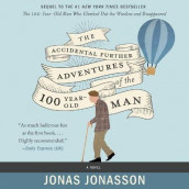 The Accidental Further Adventures of the Hundred-Year-Old Man av Jonas Jonasson (Lydbok-CD)