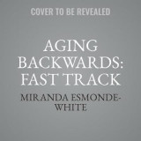 Omslag - Aging Backwards: Fast Track