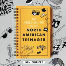 The Field Guide to the North American Teenager av Ben Philippe (Lydbok-CD)