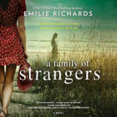 A Family of Strangers av Emilie Richards (Lydbok-CD)