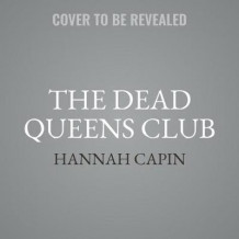 The Dead Queens Club av Hannah Capin (Lydbok-CD)
