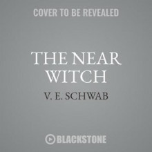 The Near Witch Lib/E av V E Schwab (Lydbok-CD)