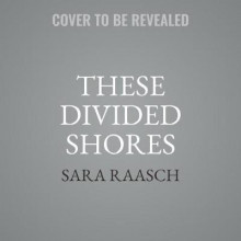 These Divided Shores av Sara Raasch (Lydbok-CD)