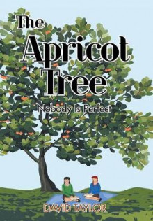 The Apricot Tree av David Taylor (Innbundet)