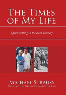 The Times of My Life av Michael Strauss (Innbundet)