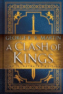 A Clash of Kings: The Illustrated Edition av George R R Martin (Innbundet)