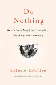 Do Nothing av Celeste Headlee (Innbundet)